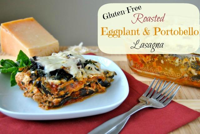 Gluten-Free Roasted Eggplant & Portobello Lasagna from Kiss My Broccoli