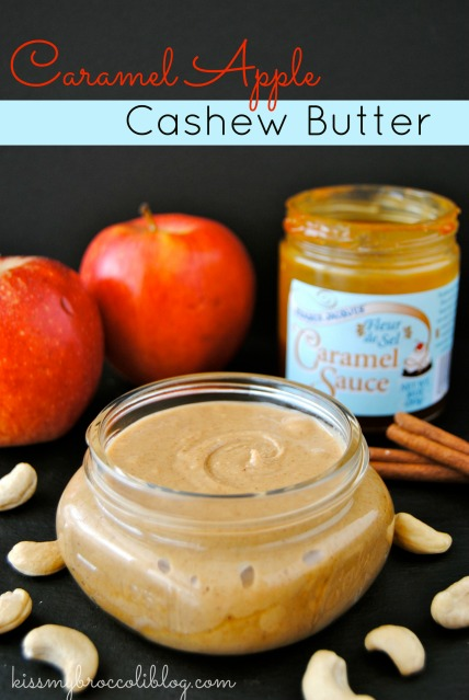 Caramel Apple Cashew Butter via @kissmybroccoli Get the recipe on www.kissmybroccoliblog.com!